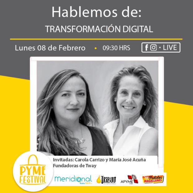 En PymeFestival: Transformación Digital con Carola Carrizo y María José Acuña